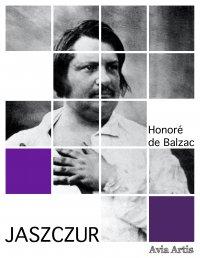 Jaszczur - Honoré de Balzac, Tadeusz Boy-Żeleński