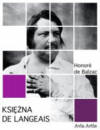 Księżna de Langeais - Honoré de Balzac, Tadeusz Boy-Żeleński