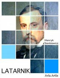 Latarnik - Henryk Sienkiewicz