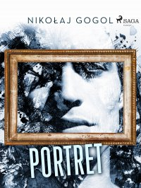Portret - Nikołaj Gogol