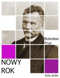 Nowy Rok - Bolesław Prus