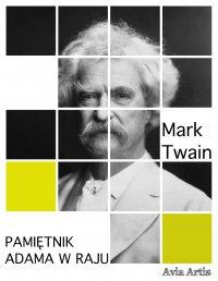 Pamiętnik Adama w raju - Mark Twain, Anonim