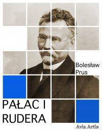 Pałac i rudera - Bolesław Prus