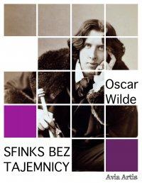 Sfinks bez tajemnicy - Oscar Wilde, Anonim