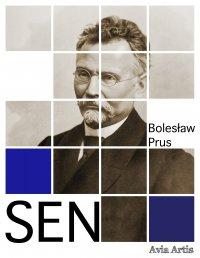 Sen - Bolesław Prus