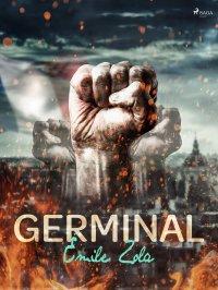 Germinal - Franciszek Mirandola, Emile Zola