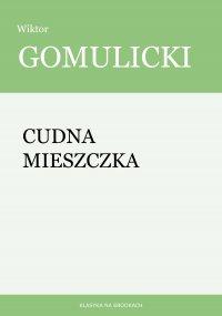 Cudna mieszczka - Wiktor Gomulicki