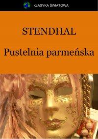 Pustelnia parmeńska - Stendhal , Tadeusz Boy-Żeleński