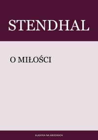 O miłości - Stendhal , Tadeusz Boy-Żeleński