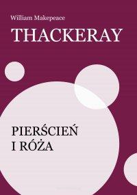 Pierścień i róża - Zofia Rogoszówna, William Makepeace Thackeray