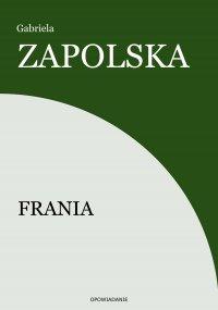 Frania - Gabriela Zapolska