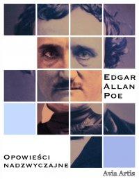 Opowieści nadzwyczajne - Bolesław Leśmian, Edgar Allan Poe
