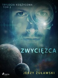 Trylogia księżycowa 2: Zwycięzca - Jerzy Żuławski