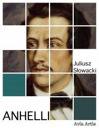 Anhelli - Juliusz Słowacki