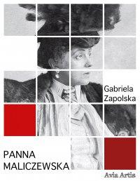 Panna Maliczewska - Gabriela Zapolska