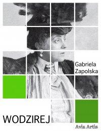 Wodzirej - Gabriela Zapolska