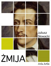 Żmija - Juliusz Słowacki