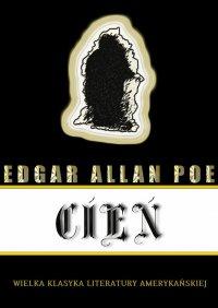 Cień - Edgar Allan Poe