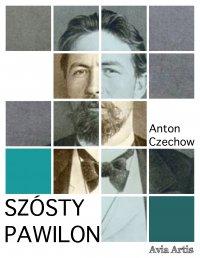 Szósty pawilon - Anton Czechow, Anonim