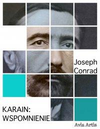 Karain: wspomnienie - Joseph Conrad