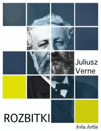 Rozbitki - Juliusz Verne