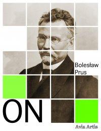 On - Bolesław Prus