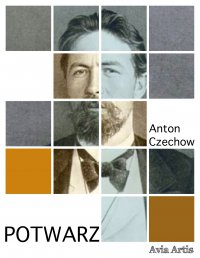 Potwarz - Anton Czechow, Anonim