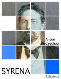 Syrena - Anton Czechow