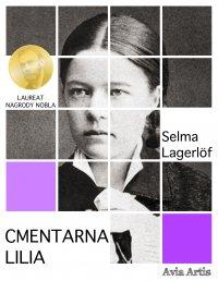 Cmentarna lilia - Selma Lagerlöf