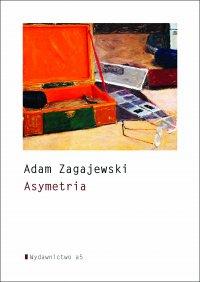 Asymetria - Adam Zagajewski