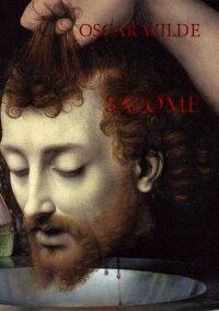 Salome dramat muzyczny - Oscar Wilde