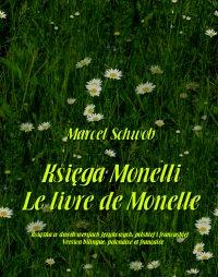 Księga Monelli. Le livre de Monelle - Bronisława Ostrowska, Marcel Schwob