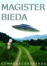 Magister Bieda - Comporecordeyros