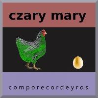 Czary mary (teksty) - Comporecordeyros
