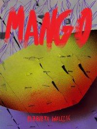 Mango - Elżbieta Walczak