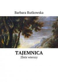 Tajemnica - Barbara Rutkowska