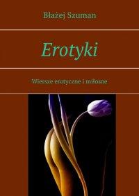Erotyki - Błażej Szuman