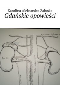 Gdańskie opowieści - Karolina Załuska