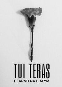 Czarno nabiałym - Tui Teras