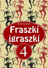 Fraszki Igraszki IV - Witold Oleszkiewicz