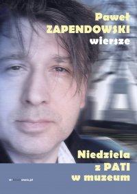 Niedziela z Pati w muzeum - Paweł Bitka Zapendowski