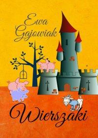 Wierszaki - Ewa Gajowiak