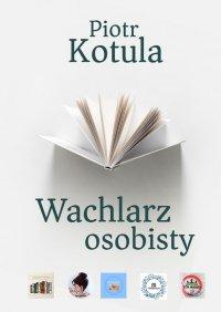 Wachlarz osobisty - Piotr Kotula