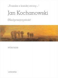Fraszka z każdej strony…. (Nie)przejrzystość. Wiersze - Jan Kochanowski