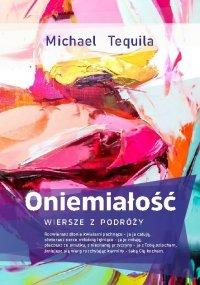 Oniemiałość - Michael Tequila