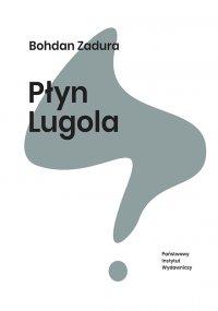 Płyn Lugola -