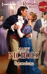 Uprowadzona - Mary Nichols