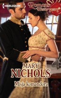 Misja komandora - Mary Nichols