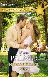 Nierozerwalne więzy - Diana Palmer