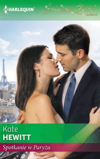 Spotkanie w Paryżu - Kate Hewitt